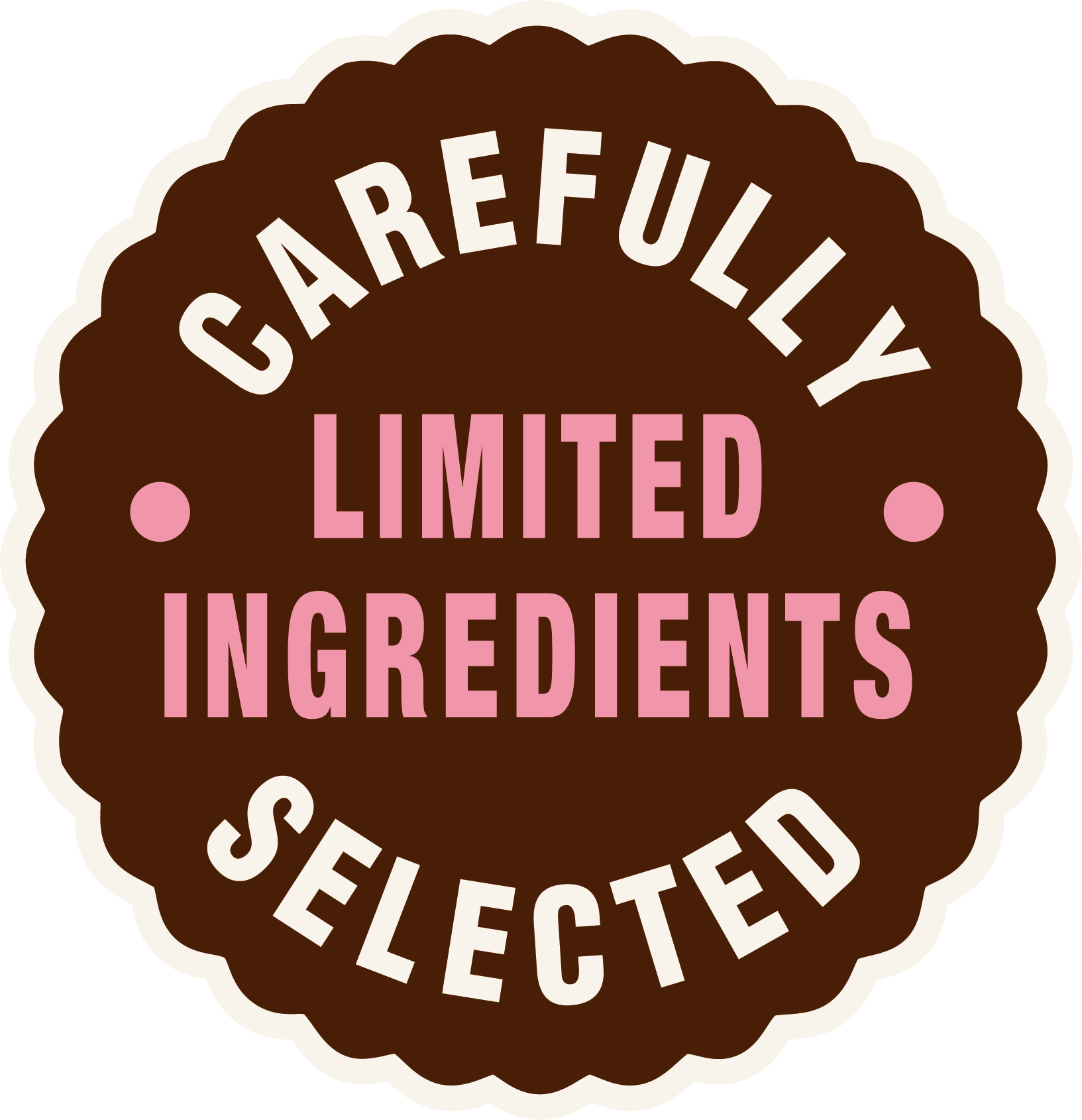 Carefully selected limited ingredients
